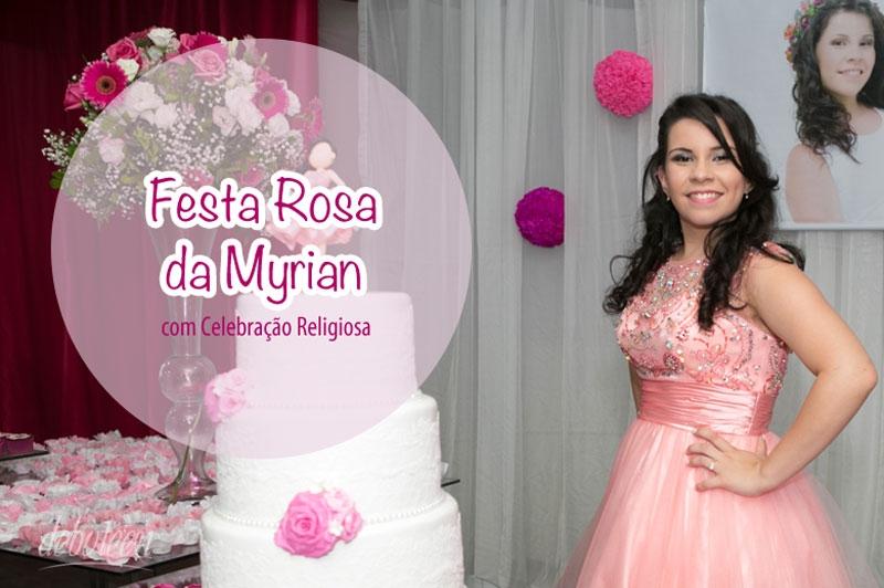 Festa rosa de 15 anos da Myrian Martins